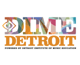 Detroit Institute of Music Education: DIME