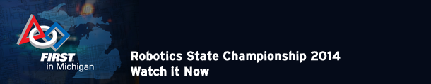 FIRST in Michigan Robotics State Championship 2014  - Watch it Now