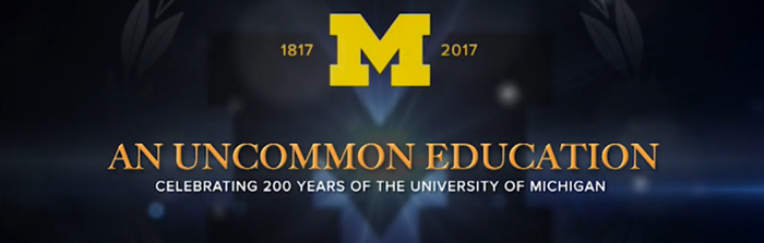 University of Michigan: An Uncommon Education