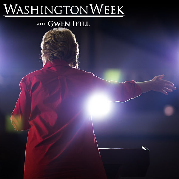 This Week on Washington Week