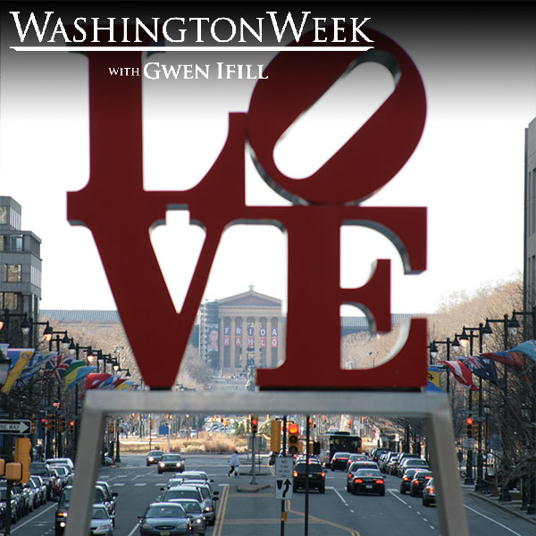 This week on Washington Week from Philadelphia