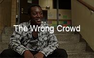 The Wrong Crowd.jpg