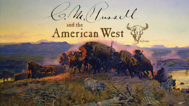 C.M. Russell and the American West