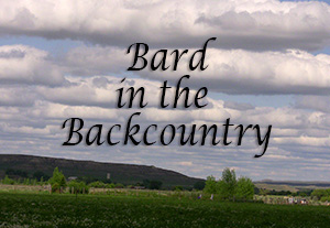 Bard In The Backcountry