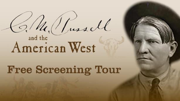 C.M. Russell Screening Tour