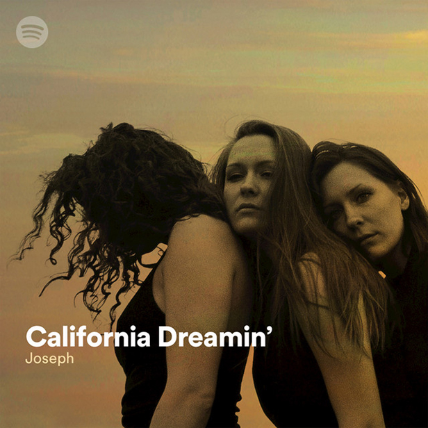 "A promotional image of the band Joseph with the text ""California Dreamin' - Joseph"" overlaid"