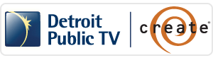 Detroit Public TV Create Channel 56.3