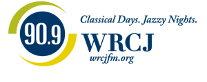 WRCJ 90.9 FM - Classical Days - Jazzy Nights - A service of Detroit Public Schools and DPTV