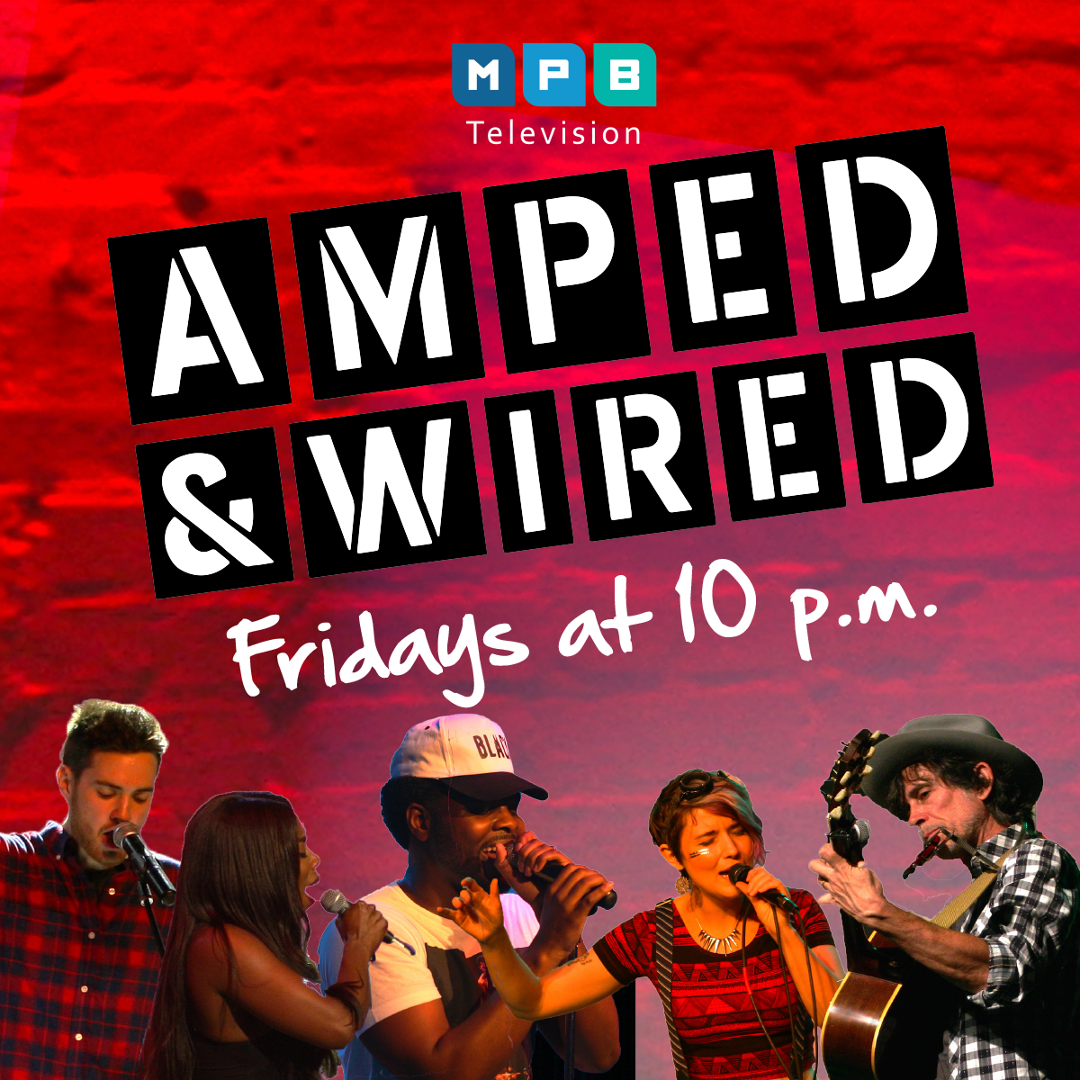 Watch Amped & Wired, Fridays at 10PM on MPB TV.