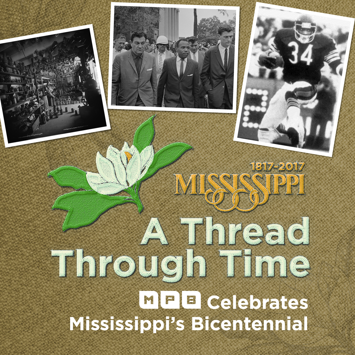 Mississippi: A Thread Through Time, MPB Celebrates the Mississippi Bicentennial.