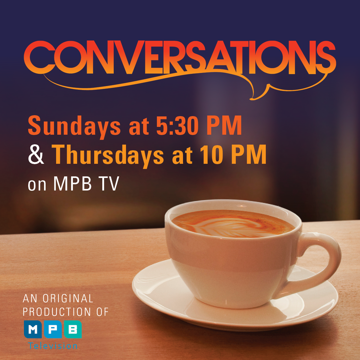 Watch new episodes of Conversations, Sundays, at 5:30 PM on MPB TV.