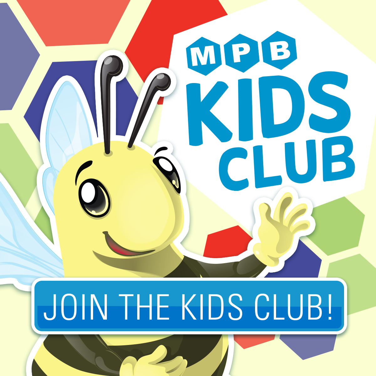Sign-up for the MPB Kids Club!