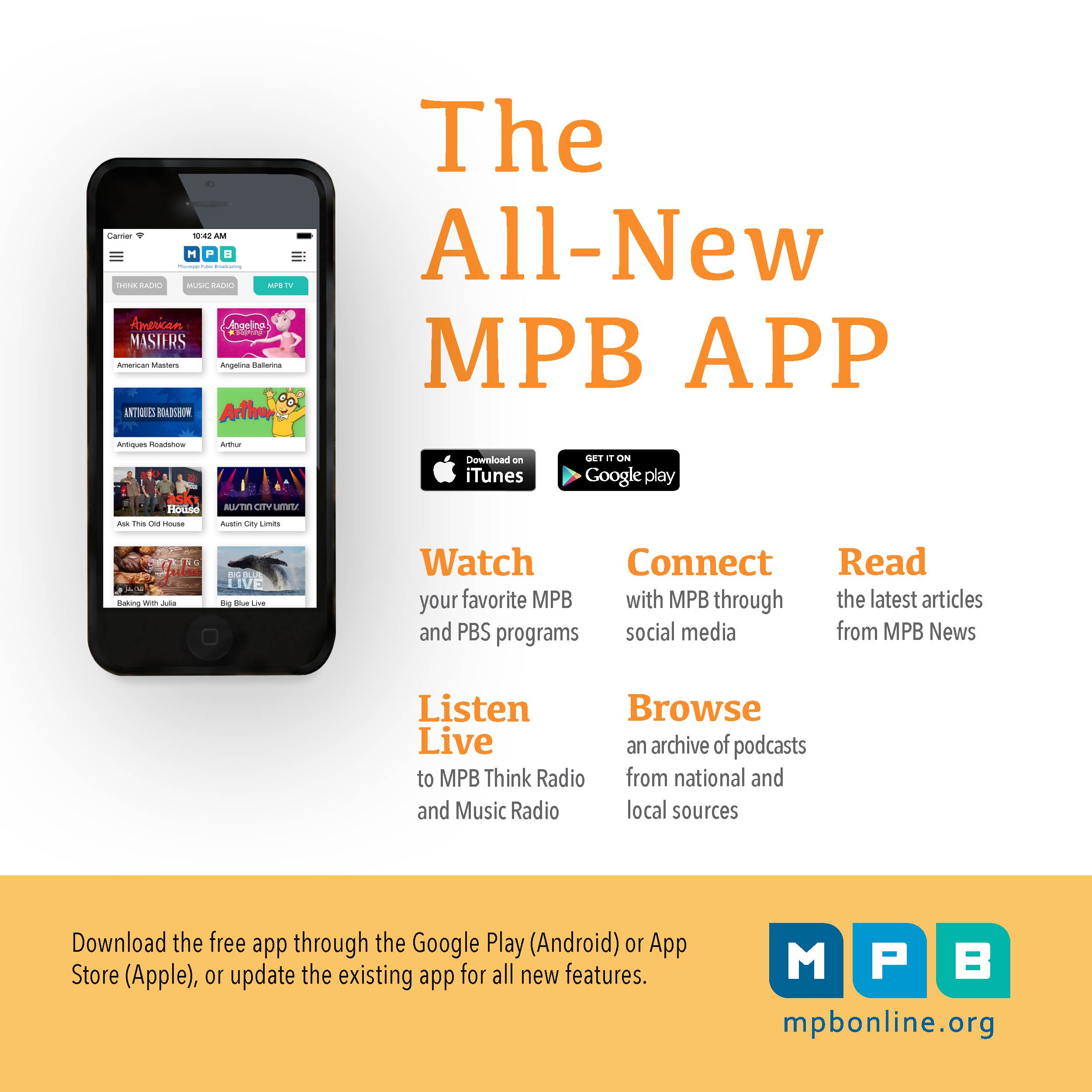 The MPB Public Media app keeps you connected to MPB no matter where you go