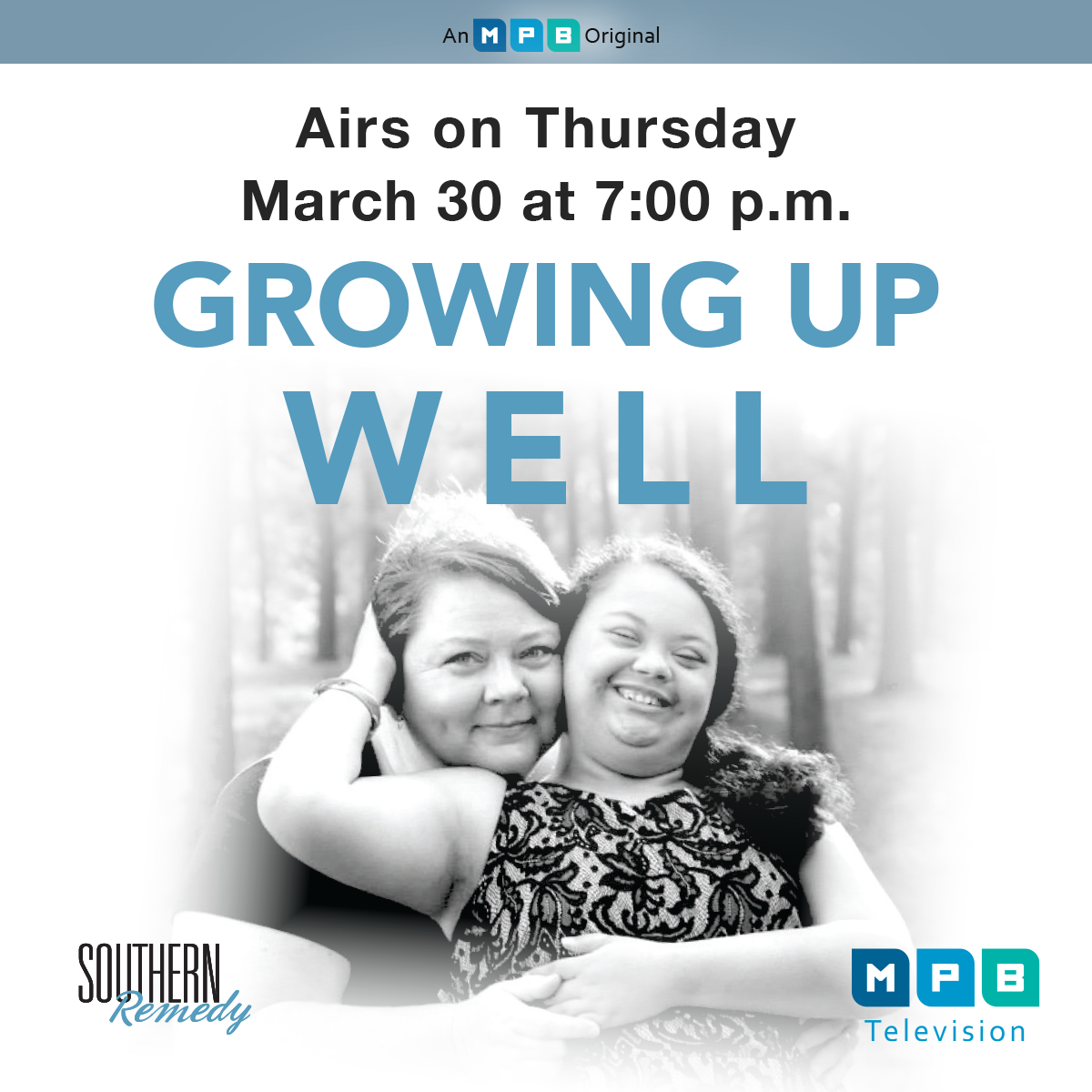 Watch Southern Remedy: Growing Up Well March 30 at 7PM on MPB TV.