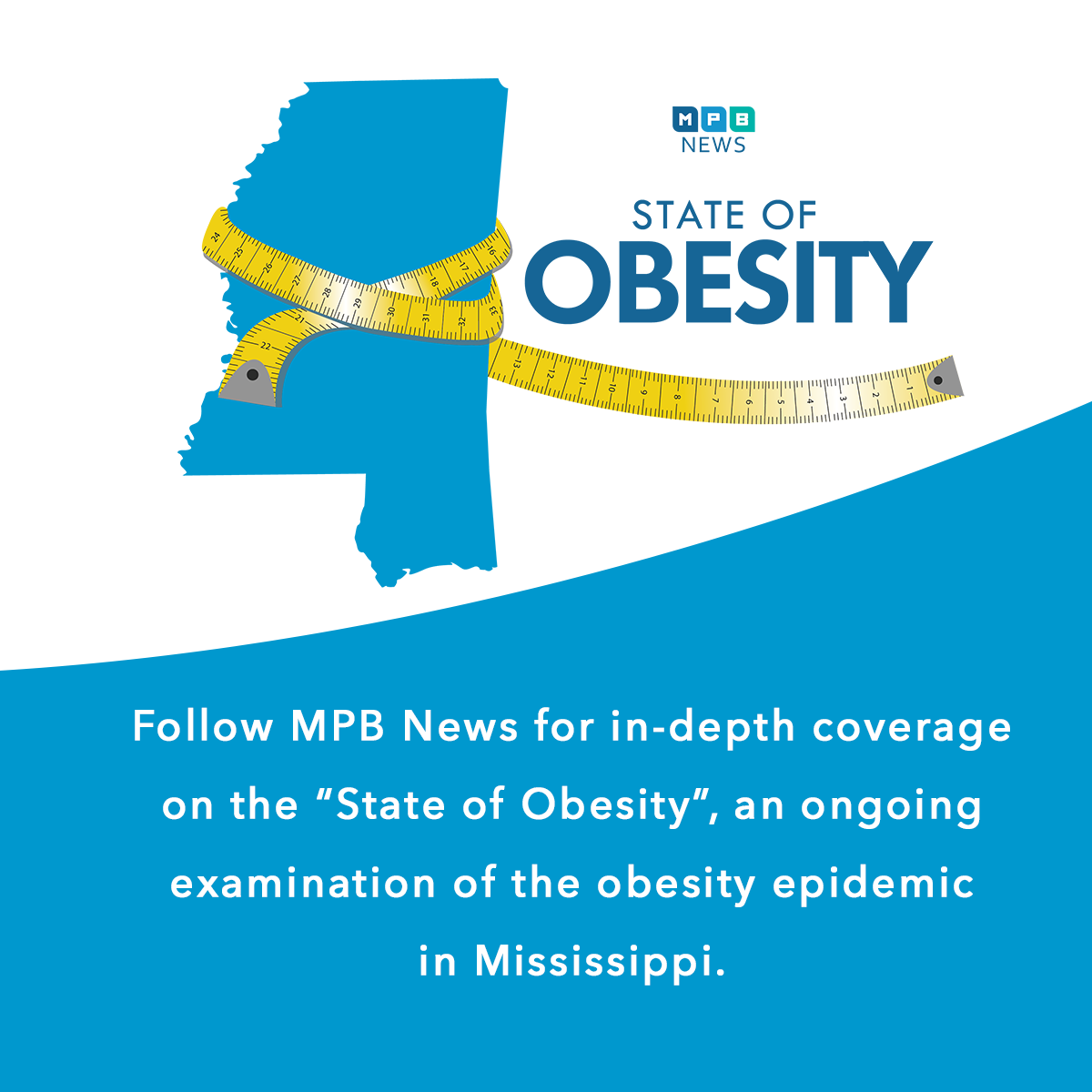 MPB News takes an in-depth look at the obesity epidemic in Mississippi.