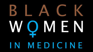 Black Women In Medicine