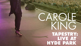 Carole King: Tapestry Live from Hyde Park, London