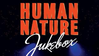 Human Nature: Jukebox