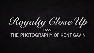 Royalty Close Up: The Photography of Kent Gavin