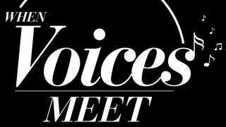 When Voices Meet