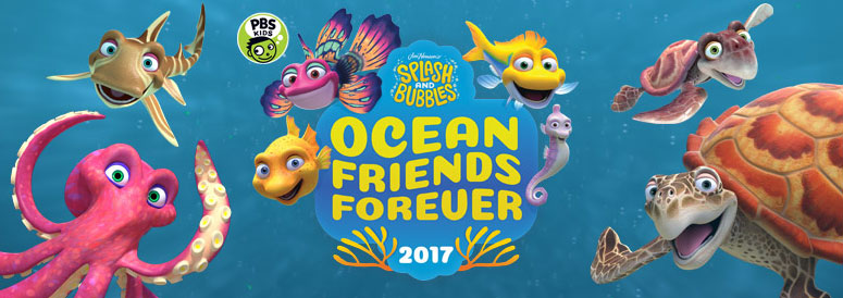 Ocean Friends Forever Day Splash Amp Bubbles Pbs Kids