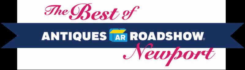 The Best of Antiques Roadshow Newport