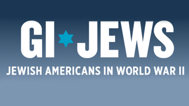GI Jews - Jewish Americans in World War II