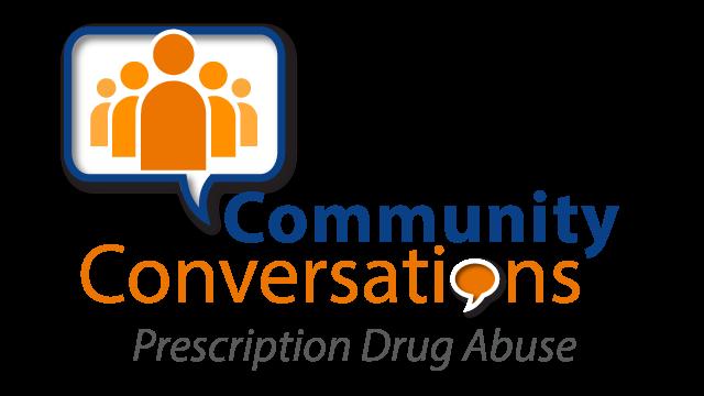 Community Conversations | Prescription Drug Abuse