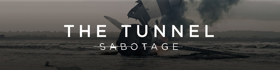 The Tunnel: Sabotage