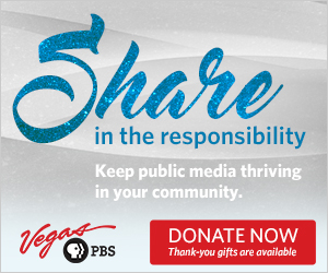 Thank you for supporting Vegas PBS.