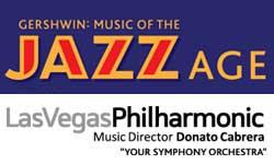 LAS VEGAS PHILHARMONIC | GERSHWIN: MUSIC OF THE JAZZ AGE
