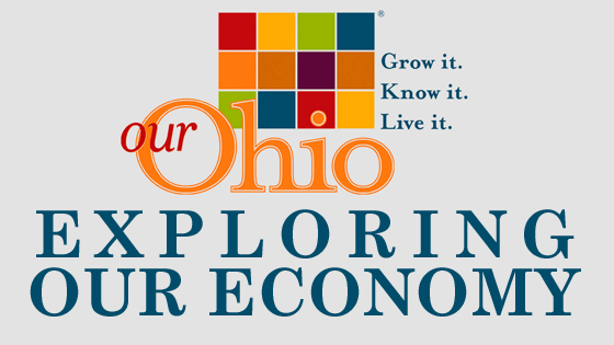 Our Ohio: Exploring Our Economy
