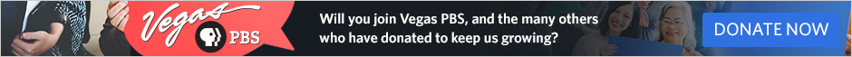 Thank you for supporting Vegas PBS