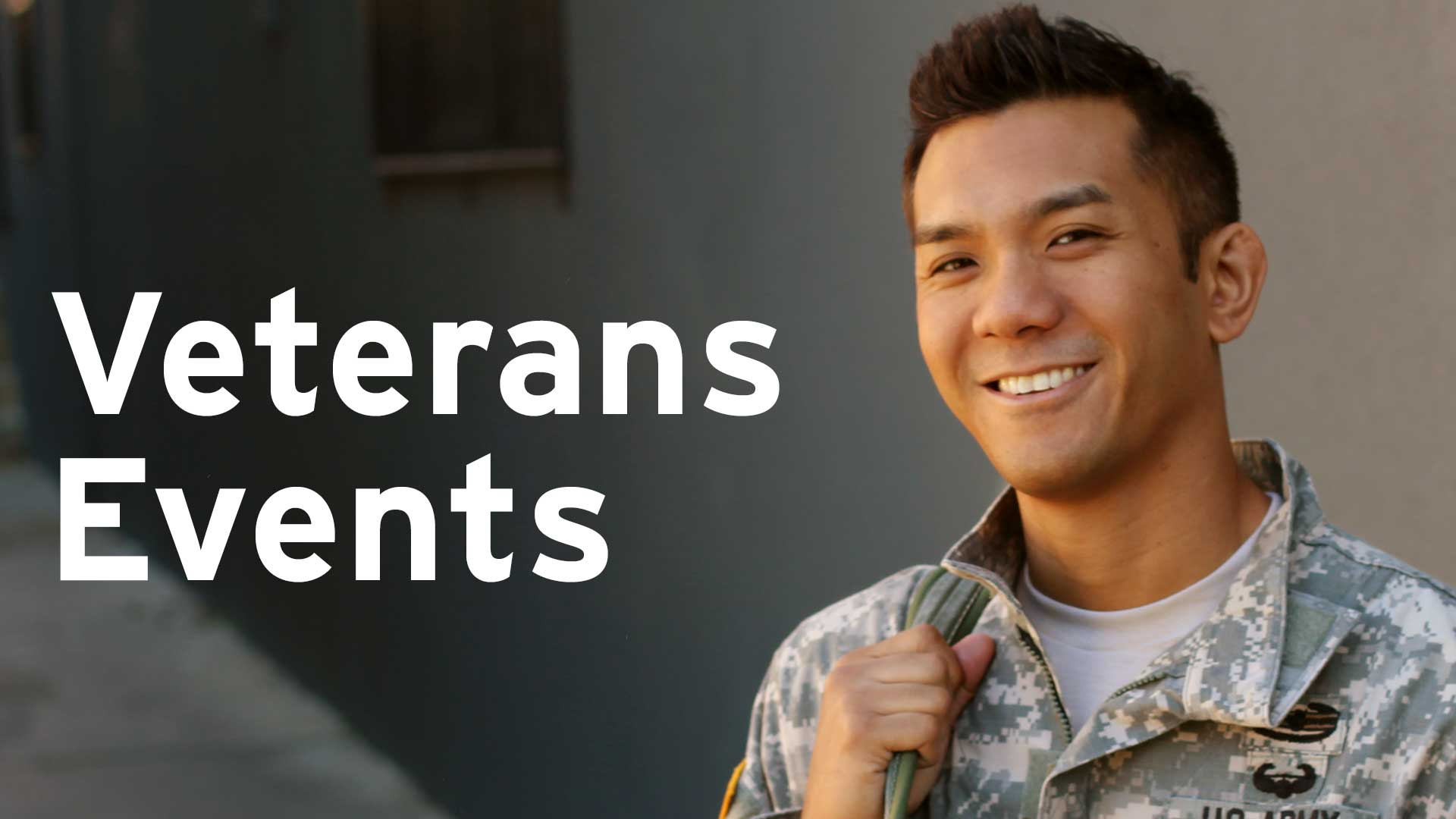 Check out the Veterans Events!