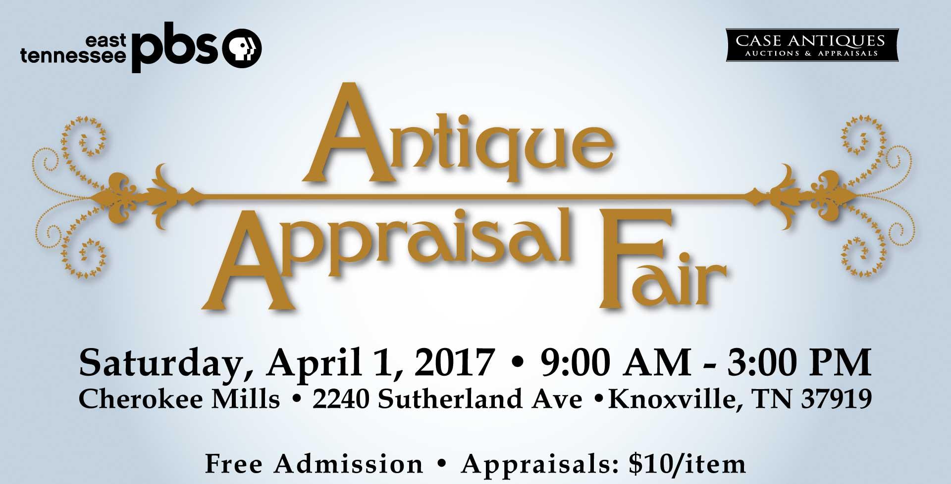 Join us for the Antique & Appraisal Fair - April 1, 2017