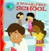 BacktoSchool_BullyFreeSchool.png