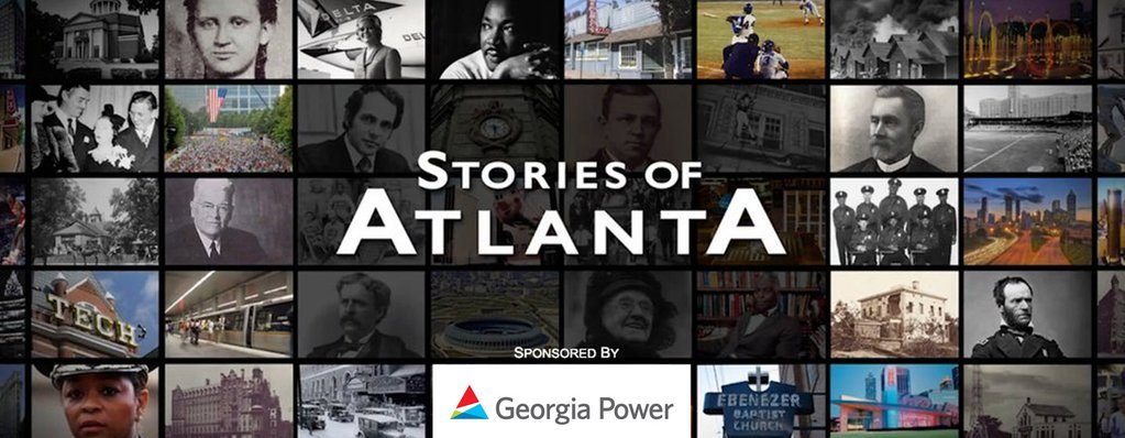 Stories of Atlanta - Georgia Power