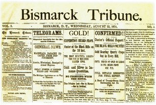 bismarck Tribune announce gold strike