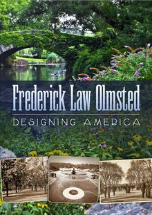 PBS documentary Frederick Law Olmsted: Designing America
