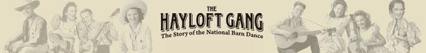 The Hayloff Gang: The Story of the National Barn Dance