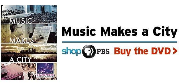 Shop PBS: Music Makes a City (DVD)
