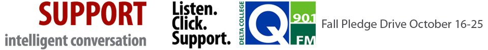 Listen. Click. Support. Q-90.1 FM Fall Pledge Drive. October 16-25.