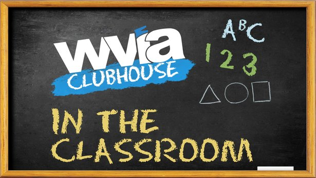 WVIA Clubhouse In The Classroom
