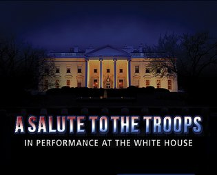 A Salute to the Troops: In Performance at the White House