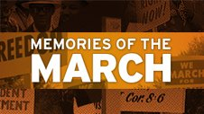 Memories of The March
