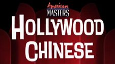 American Masters: Hollywood Chinese