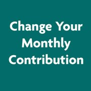 Change Your Monthly Contribution