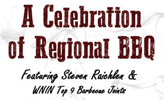 A Celebration of Regional BBQ