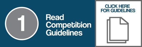 Step One:  Read Competition Guidelines