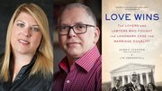 Debbie Cenziper and Jim Obergefell - authors of Love Wins
